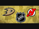 NHL | Ducks VS Devils