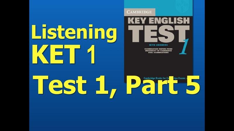 Listening A2, KET 1, Test 1, Part 5