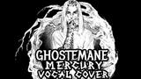 BACKER'S TRIP - MERCURY (GHOSTEMANE VOCAL COVER)