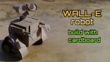 WALL-E Awesome cardboard build