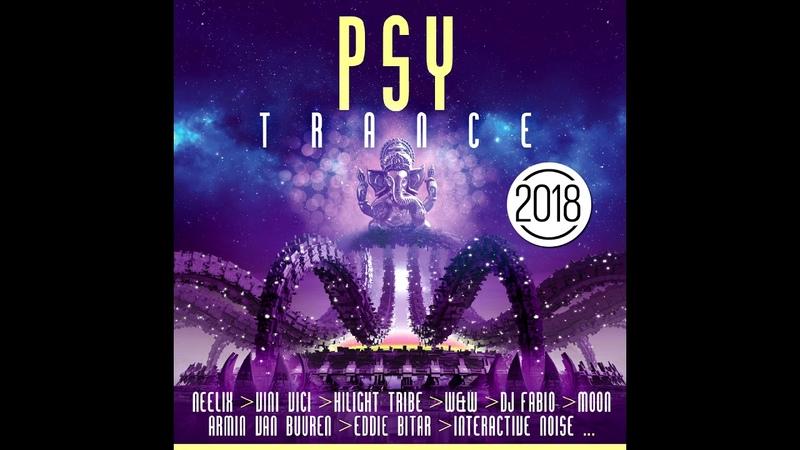 Psy Trance 2018 MiniMix