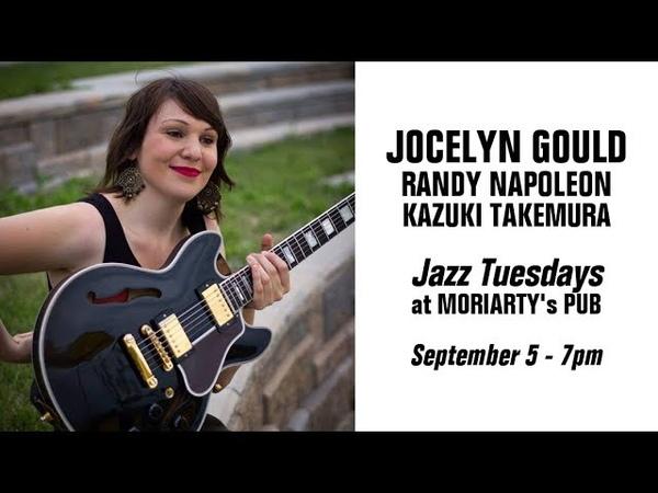 Jazz Tuesdays with Jocelyn Gould Randy Napoleon Kazuki Takemura Jeff Shoup 9 5 17