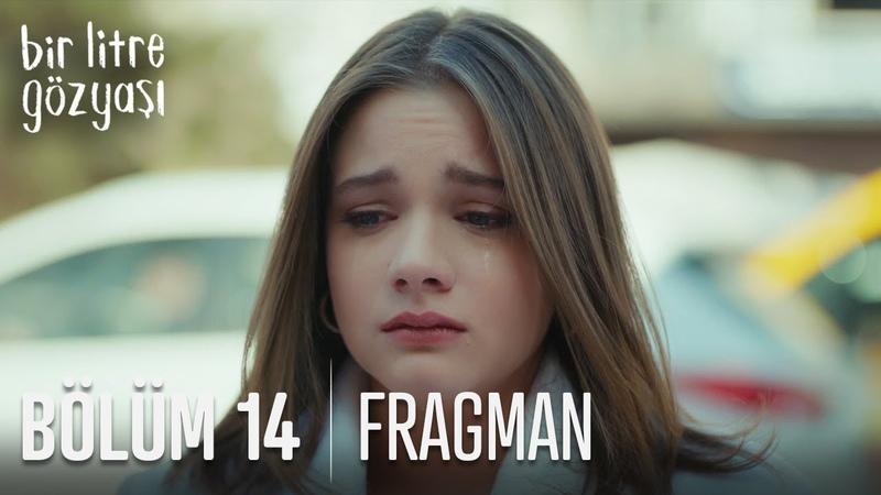 Bir Litre Gözyaşı 14. Bölüm Fragmanı