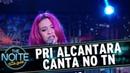 Priscilla Alcantara canta sucessos no palco The Noite 12/12/16