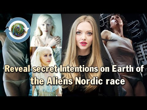 Reveal secret Intentions on Earth of the Nordic Aliens or Pleiadian Race