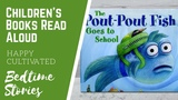 THE POUT POUT FISH GOES TO SCHOOL Kindergarten Books for Kids Children's Books Read Aloud