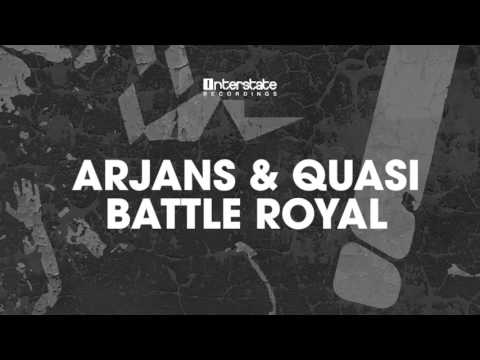 Arjans Quasi - Battle Royal [Interstate] OUT NOW!