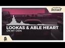 Lookas Able Heart - On My Own Monstercat Release