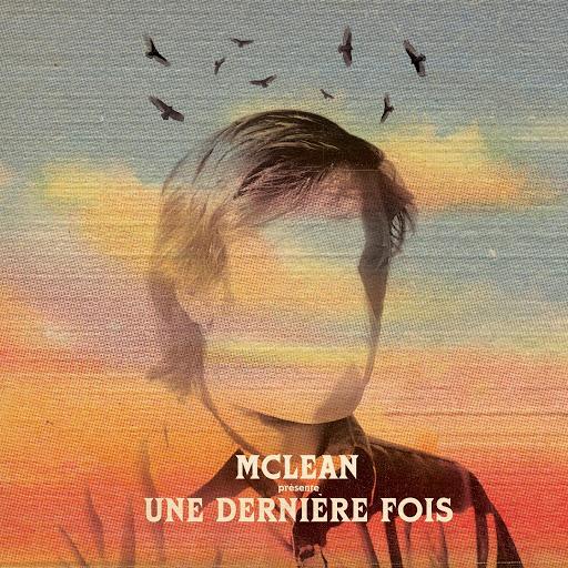 McLean альбом Une dernière fois