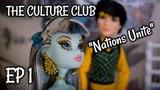 The Culture Club Episode 1 - Nations Unite