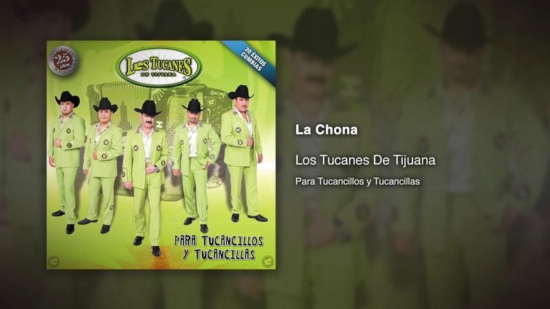 La Chona Los Tucanes De Tijuana Audio Oficial