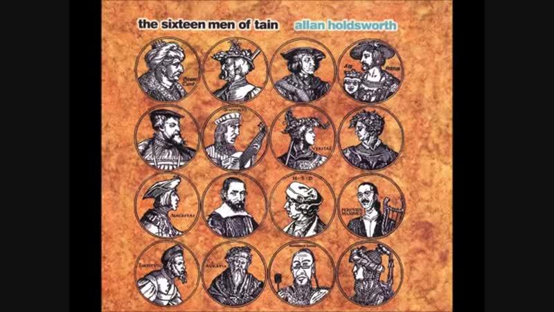 Allan Holsdworth The Sixteen Men Of Tain FULL ALBUM HQ Lossless