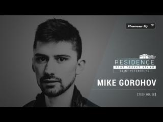 MIKE GOROHOV [ tech house ] @ Pioneer DJ TV | Residence