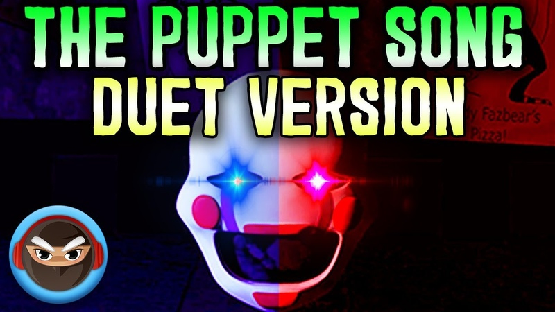 (SFM FNAF) The Puppet Song DUET VERSION by TryHardNinja feat. SailorUrLove