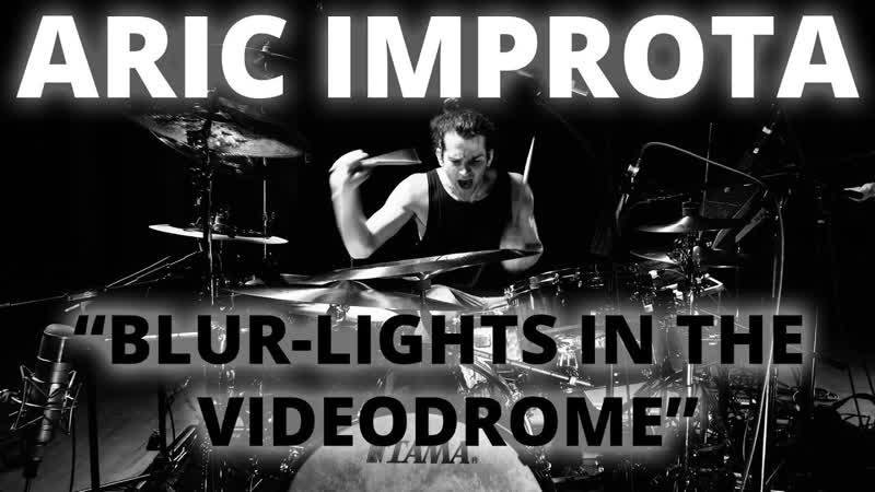 "Aric Improta - ""Blur-Lights in the Videodrome"""