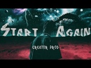 "[FREE] ""START AGAIN"" | Travis Scott Type Beat | Rap/Trap Instrumental 2018"