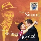 Frank Sinatra альбом Songs for Swingin' Lovers!