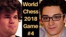 World Chess Championship 2018 - Game 4 : Magnus Carlsen vs Fabiano Caruana