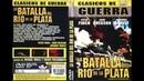 Grandes Clasicos en color::La Batalla del Río de la Plata *1956*