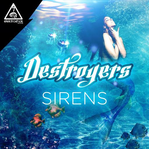 Destroyers альбом Sirens