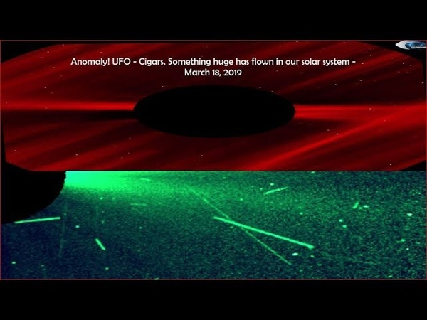 Anomaly! Something huge has flown in our solar system! UFO - Cigars - March 18, 2019