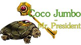 Coco Jumbo - Mr President (JJBA Musical Leitmotif)