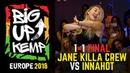 BIG UP KEMP EUROPE 2018 - BATTLE 1vs1 FINAL - JANE KILLA CREW 🇺🇦 vs INNAHOT 🇺🇦 win