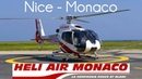 Heli Air Monaco | FULL Flight | Nice-Monaco