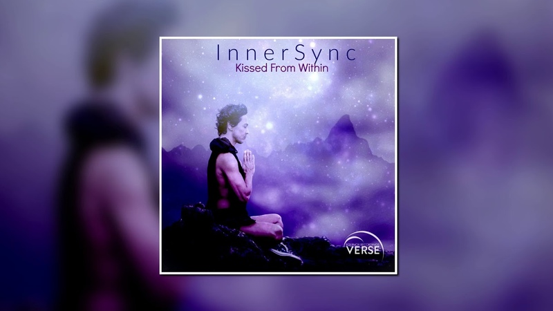 InnerSync - Kissed From Within (Original Mix) [Equinox Recordings VERSE]