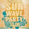 10.06 SUN WAVE PARTY @ DUNES BAR