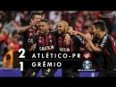 Atlético-PR 2 x 1 Grêmio - Melhores Momentos HD 60fps Brasileirão 25_08