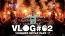 Armin VLOG 62 Summer Recap Part 1