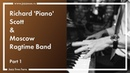 Richard 'Piano' Scott Moscow Ragtime Band live at Esse Jazz Club (part1)