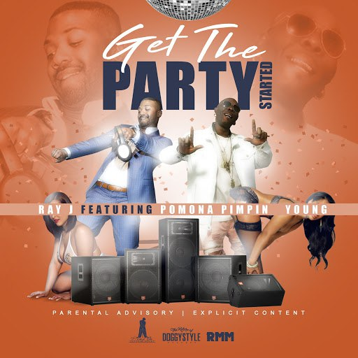 Ray J альбом Get the Party Started (feat. Pomona Pimpin Young)