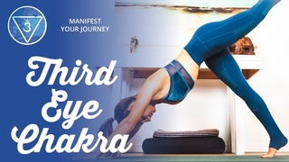 Third Eye Chakra Yoga Class: Manifest Your Dreams with the Chakra System (Step 2 of 8)