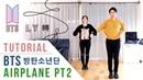 BTS (방탄소년단) - 'AIRPLANE PT2' Dance Tutorial (Mirrored) | Ellen and Brian