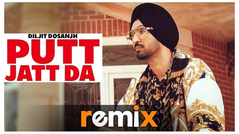 Putt Jatt Da (Remix) | Diljit Dosanjh | Ikka I Conexxion Brothers I Remix 2019