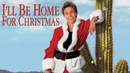 Я буду дома к рождеству (1998) - комедия, Семейный