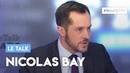 Le Talk de Nicolas Bay Je suis pour l'immigration zéro