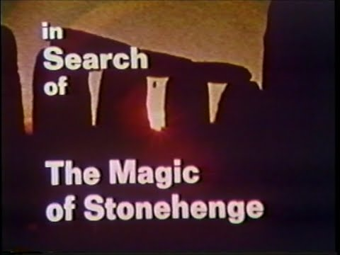 In Search of... The Magic of Stonehenge