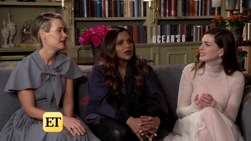 Oceans 8- Anne Hathaway, Mindy Kaling and Sarah Paulson (Full Interview)