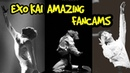 EXO KAI AMAZING FANCAMS
