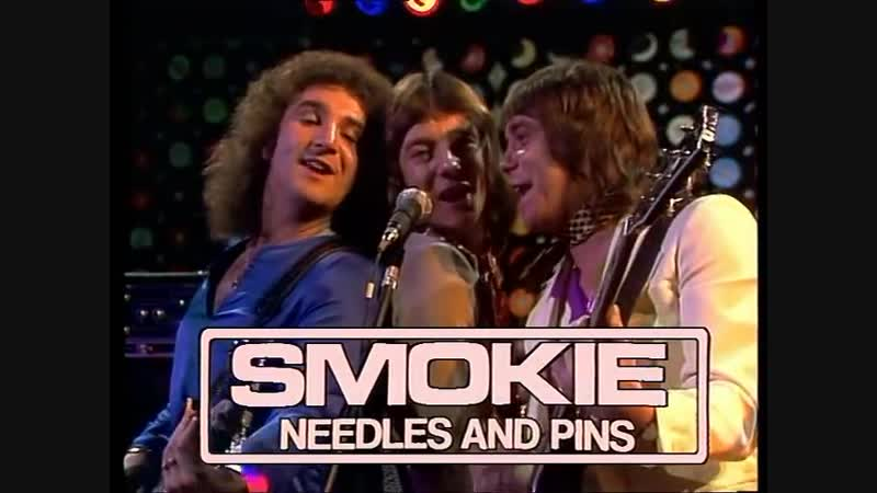 Smokie - Needles And Pins (1977)