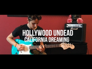 Hollywood undead - california dreaming ( антон угаров guitar cover)