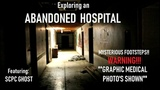 Los Angeles County Exploring an Abandoned Hospital w SCPC Ghost!!