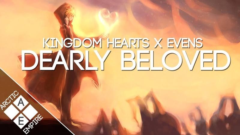 Kingdom Hearts - Dearly Beloved (EvenS Remix) | Chillstep