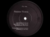 Robbie Rivera - It's Midnight