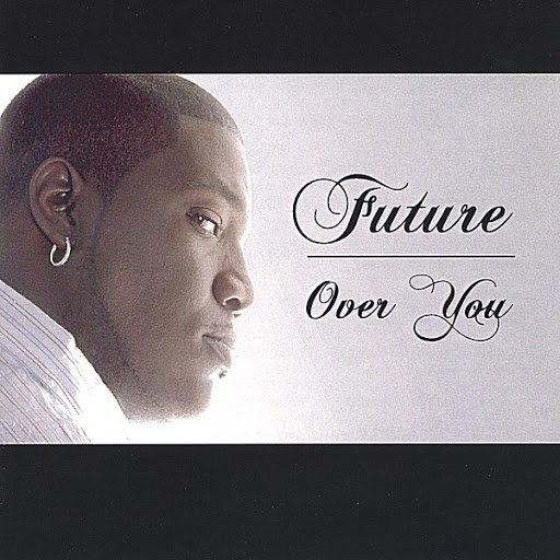 Future альбом Over You