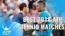 Best ATP Tennis Matches in 2018 Part 3