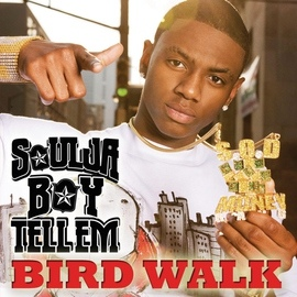 Soulja Boy альбом Bird Walk